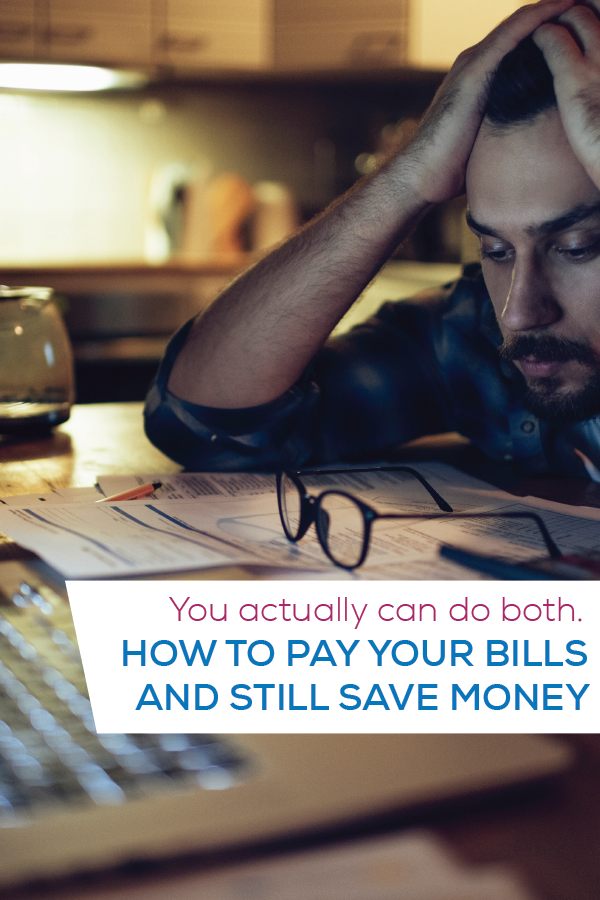how to pay your bills and still save money pin